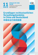 Grundlagen rechtsstaatlichen Verwaltungshandelns in China und Deutschland